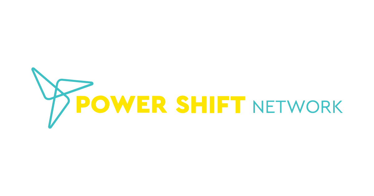 Welcome to the Power Shift Network